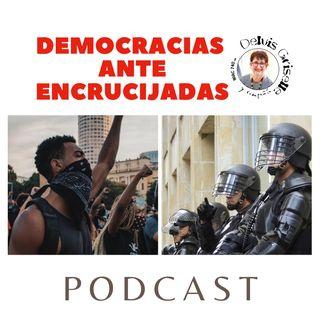 Democracias en encrucijadas