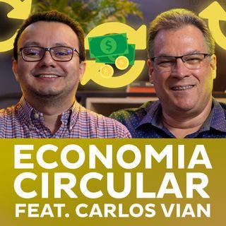 Economia Circular feat. Carlos Vian