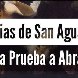 Bono: Homilía de San Agustín: LA PRUEBA A QUE FUE SOMETIDO ABRAHÁN (Genesis 22,1-19)