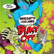 David Guetta feat. Kaz James - Blast Off