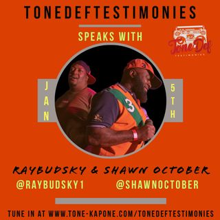 RAYBUDSKY & SHAWN OCTOBER ON THE TONEDEFTESTIMONIES
