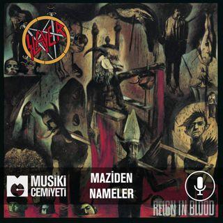 Maziden Nameler | Slayer - Reign In Blood