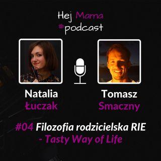 #04 - Filozofia rodzicielska RIE - rozmowa z Tomaszem Smacznym