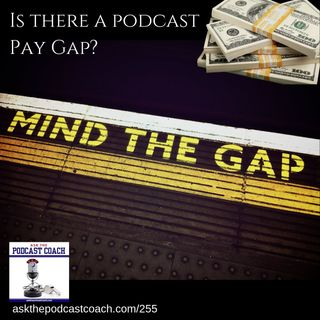 Is there a Podcast Pay Gap?