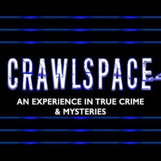 Crawlspace ep1: Brianna's disappearance