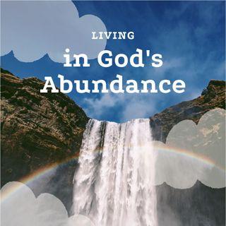 Living in God's Abundance