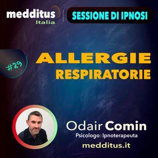 #29 Ipnosi per Allergie Respiratorie | Odair Comin