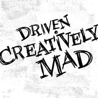 DCM 1: Who and What is Driven Creatively Mad?