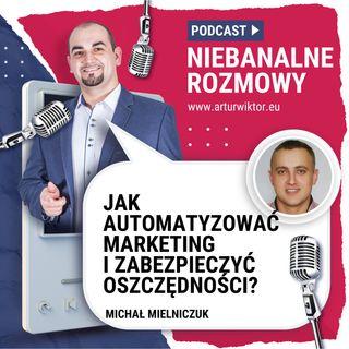 NB 004: Automatyzacja w afiliacji i zabezpieczenie oszczędności. Michał Mielniczuk