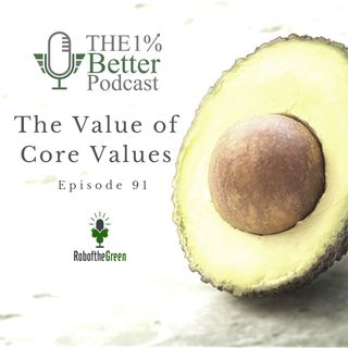 How to identify your Core Values & Why you should - EP091