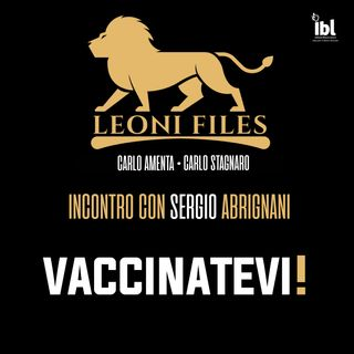 Vaccinatevi! Incontro con Sergio Abrignani - LeoniFiles
