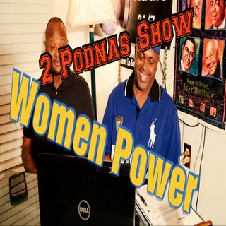 2 Podnas Show Ep 2 Derrius Guice, Paul Pierce, Watson, nWomen Rights Movement,  Women Power And More