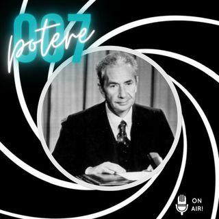 Potere & 007 (3° Episodio) - Aldo Moro e l'Intelligence