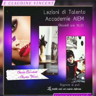 Lezioni di Talento Accademie AIEM in Studio Claudio Querelante e Claudine Vincent