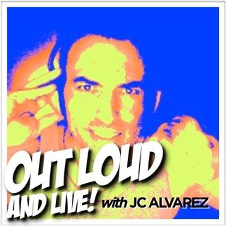 """Out Loud & Live!"" Episode #304"