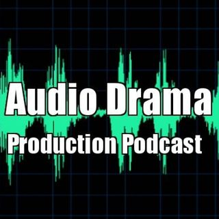 022 - Creating Your First Audio Drama