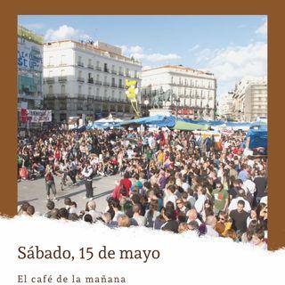 Sábado, 15 de mayo. 15M