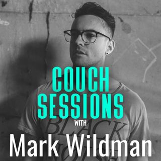 COUCH SESSIONS Episode #9 with Mark Wildman