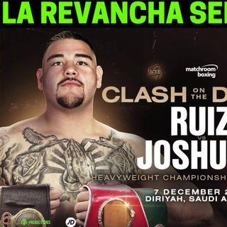 La revancha entre Andy Ruiz y Anthony Joshua se llevará a cabo en Arabia Saudita el  7 de Diciembre