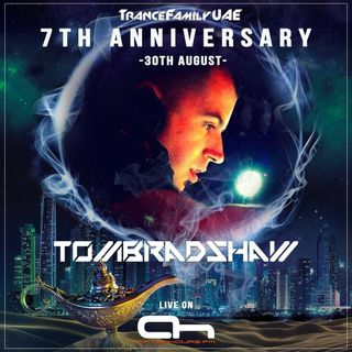 Tom Bradshaw - TranceFamily UAE 7th Anniversary [August 2019]