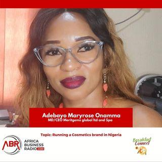 Running A Cosmetic Brand In Nigeria- Adebayo Maryrose Onamma