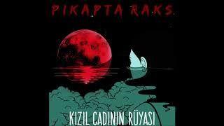Pikapta Raks - Kzl Cadnn Rüyas