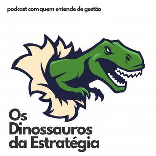 Os Dinossauros da Estratégia