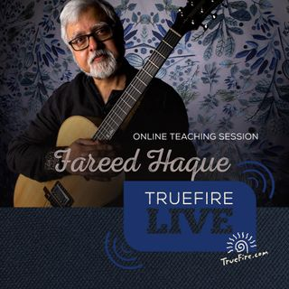 Fareed Haque - Jazz Guitar Lessons, Performances, Interview