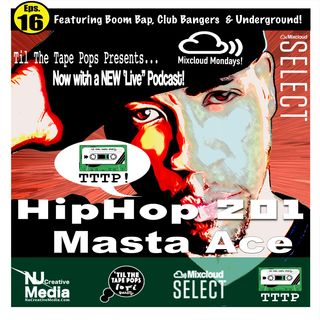 Til The Tape Pops Podcast  | Masta Ace