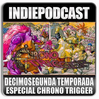 Indiepodcast 'Especial Mega Chrono Trigger'