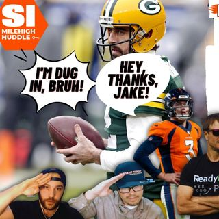 HU #683: Aaron Rodgers 'Dug In' on Forcing Trade | Broncos Monitoring