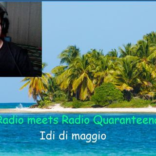Idi di Maggio - DegRadio meets Radio Quaranteena vol 3