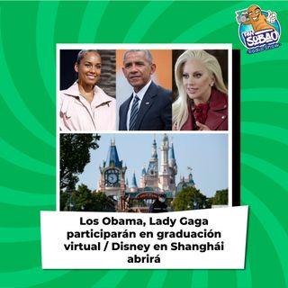Los Obama, Lady Gaga participarán en graduación virtual / Disney en Shanghái abrirá