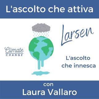 5. L'ascolto che attiva - con Laura Vallaro, portavoce di Fridays for Future