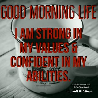 Good Morning Life Affirmation 6 of 52