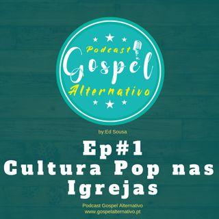EP#1 - Cultura pop nas igrejas