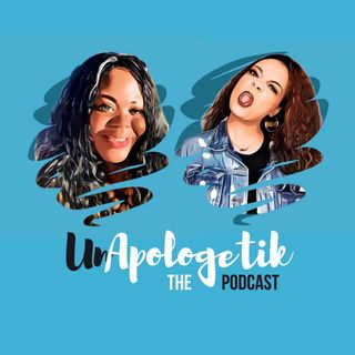 UnApologetik the Podcast