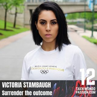 Victoria Stambaugh - Surrender the outcome