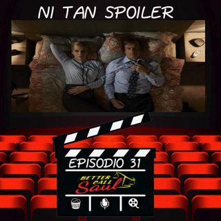 Episodio 31 - Better Call Saul