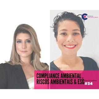 #034 Potencial Compliance Cast | Compliance Ambiental, Riscos e ESG com Flávia Marchezini