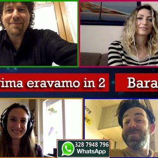 328 - Se prima con i Baraonna - 16.05.2020