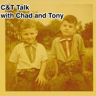 C&T Talk Episode 274 - I can only call it like I see it - August 6, 2020