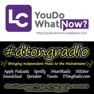 The BEST Independent Music on #dtongradio - Powered by YouDoWhatNow.buzzsprout.com
