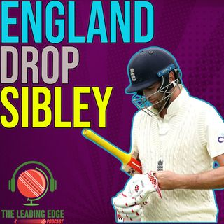ENGLAND DROP DOM SIBLEY | ENGLAND INDIA 3RD TEST REVIEW 2021