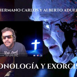 DEMONOLOGIA: HERMANO CARLOS (EXORCISTA CALIFORNIA) Y ALBERTO ADUER IMAGINA7 (c) NR-18