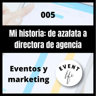 005 - Mi historia: de azafata a directora de agencia