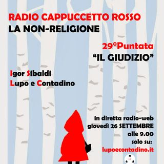 Radio Cappuccetto Rosso | 29 | Il giudizio