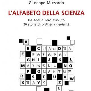 """Giuseppe Mussardo """"L'alfabeto della scienza"""""""