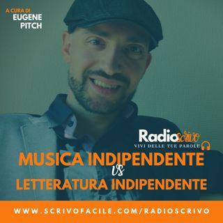 Musica indipendente VS. Letteratura indipendente