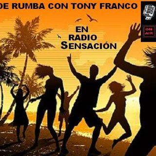 DE RUMBA con Tony Franco RadioSensacion.Digital